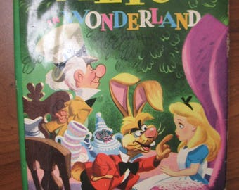 Alice's Adventures in Wonderland and Through the Looking Glass - Lewis Carroll - Walt Disney Productions