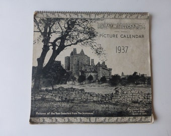 Vintage 1937 The Scotsman 6th Annual Picture Calendar. Each page has a photo, a quote and shows a week.