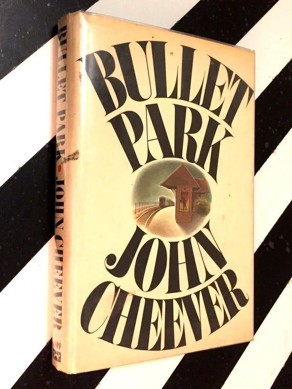 Bullet Park by John Cheever (1969) hardcover book