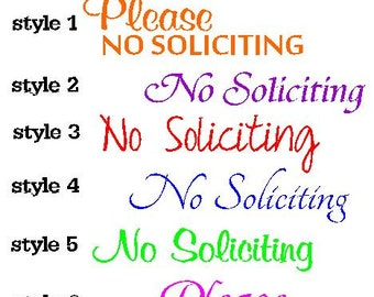 NO SOLICITING Vinyl Decal / Sticker *Available in 24 Colors AND 6 Styles* door, business, home, office, window