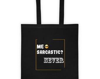 Me Sarcastic Never Funny Tote bag