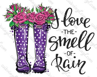 I Love The Smell Of Rain Sublimation Heat Transfers - April Showers Transfer - Rainboots Shirt Design - Rain Boots And Flowers - SUB0308