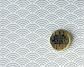 The Great Gatsby pin, button dedicated to the novel by Fitzgerald