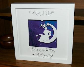 Beautiful, handmade 'What if I fall?' frame