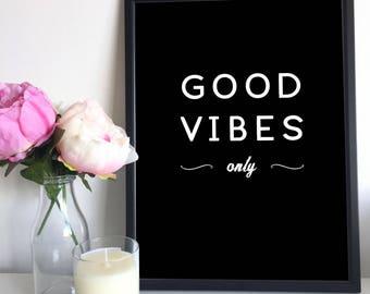 Good Vibes, Instant Downloadable Printable Art, Printable Wall Art, Home Decor