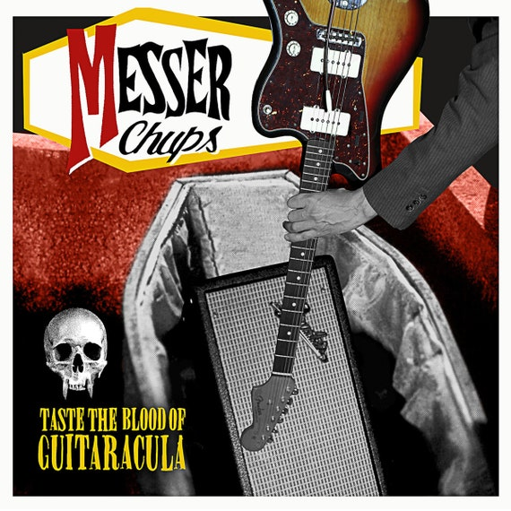 "NEW! Messer Chups ""Taste The Blood of Guitaracula"" LP/CD"