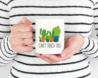 Cactus mug, Can't Touch This Mug, Cactus Lover Gift, Funny Cactus Mug, Gifts for Cactus Lovers, Cactus Coffee Mug