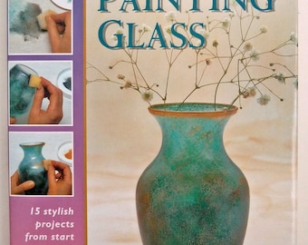 Painting Glass - Glass Painting Course - Creative Glass Painting Projects - Glass Painting Techniques - Unique Glass Painting Ideas