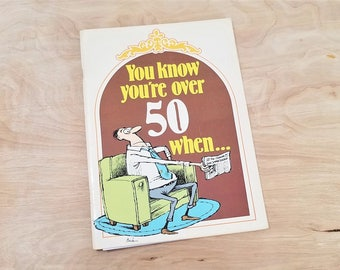 Vintage Book You Know You're Over Fifty When 50th Birthday Gift Gag Gift Humor Book Gag Gift Funny Book Dad Gift 50th Birthday Book