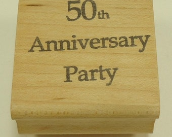 50th Anniversary Party Wood Mounted Rubber Stamp