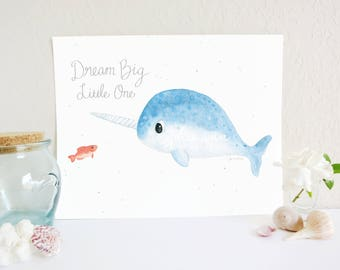 Narwhal Dream Big Little One Print, Whale Print, Arctic Art, Ocean Nursery Decor, Arctic Art Print, Ocean Nursery Art Print, Baby Room Art