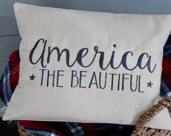 America the beautiful pillow cover, patriotic decor, USA pride pillow cover, 4th of July, Memorial Day, Veterans Day, Americana Decor