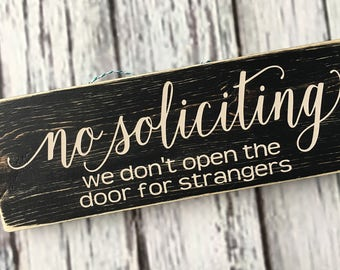 No Soliciting we don't open the door for strangers | front door sign | no soliciting door sign | door sign | no soliciting sign | Style NS17