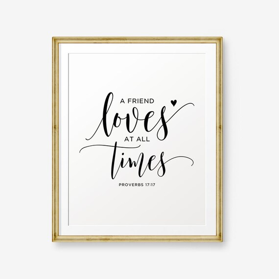 Bible Verse For A Freind: SALE Bible Verse Printable A Friend Loves At All Times