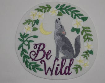 Children Iron-On Patch. Embroidered Patch. Sew-on Patch. Glue-on Patch. Wolf Be Wild Patch
