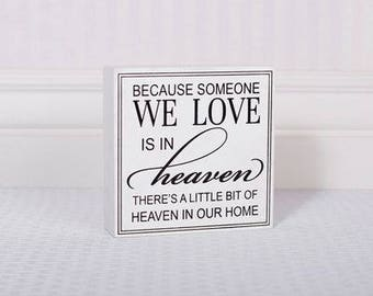 Someone We Love Is In Heaven Wood Sign