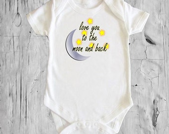 Love you to the moon and back Stars Moon White onsie Snap bottom all in one bodysuit