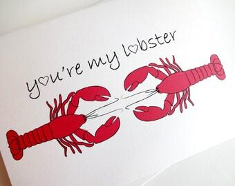 Lobster Card - You're My Lobster - Anniversary - Birthday - Wedding - Groom - Fiance - Boyfriend