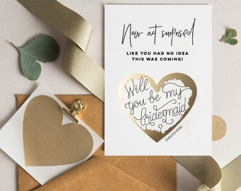 Now Act Surprised Like You Had No Idea This Was Coming - Bridesmaid Proposal - Scratch to Reveal Card