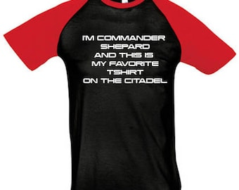 Men's T-shirt Mass Effect I'm commander Shepard and this is my favorite tshirt on the citadel