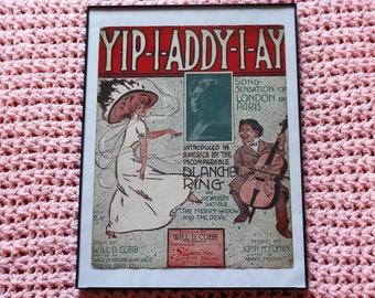 Yip-I-Addy-I-Ay Sheet music--1908--Blanche Ring--framed