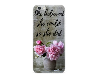 iPhone Case- cell phone cases- iphone- iphone 6 - iphone 6 plus - iphone 7/8 plus , iphone x she beleived cell phone case
