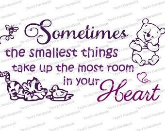 Pooh inspired quote- Smallest things... - Digital cutting file - INSTANT DOWNLOAD - svg, , silhouette studio, png & pdf