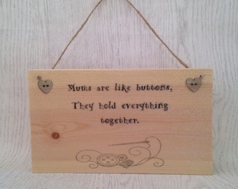 Mother's Day hanging plaque; mums are like buttons; wooden Mother's Day plaque