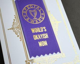 World's Okayish Mom Ribbon Card