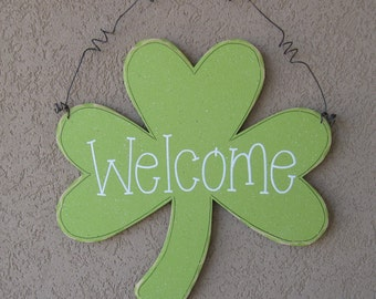 """15""""x 15"""" Hanging Clover Welcome sign for St. Patricks Day, wall, door hanger, and  home decor"""
