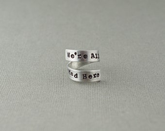 Alice in Wonderland We're All Mad Here Ring Aluminum Wrap Ring