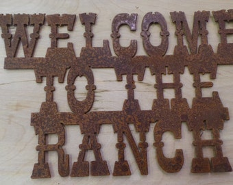 Rusted  Metal Welcome to the Ranch Sign/western/Cowboy/Farm/Cattle