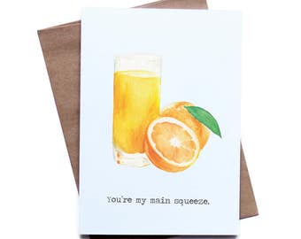 Food Pun Greeting Card for Him Her I Love You Birthday Anniversary Boyfriend Girlfriend Husband Wife You're My Main Squeeze