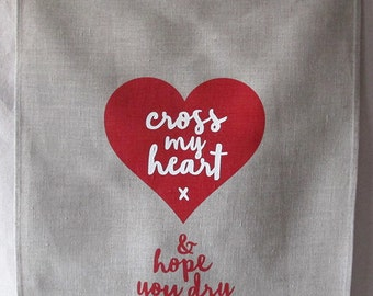 cross my heart linen tea towel