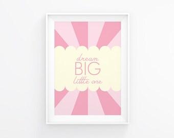 Nursery art - Dream Big - Nursery Printable - Nursery wall art - Pink nursery - Nursery Girl - Nursery decor  -  Instant download