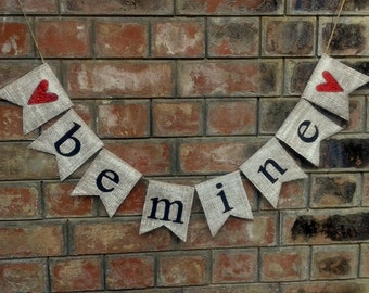 BE MINE Glitter Burlap Banner – Valentine, Love, Wedding banner, Photo-prop, Valentine Sign.