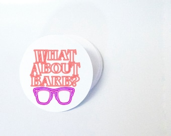"""What About Barb - 2"""" Stickers - Glossy - Singles or by Sheet (12)"""