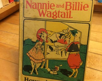 Nannie and Billie Wagtail (The Goat Children) by Howard Garis / Vintage Book / Vintage Novel / Children's Book /Kid's Book /Bed Time Stories