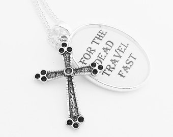Dracula Crucifix Silver Pendant Necklace Bram Stoker Goth For The Dead Travel Fast Black and White Literature Quote