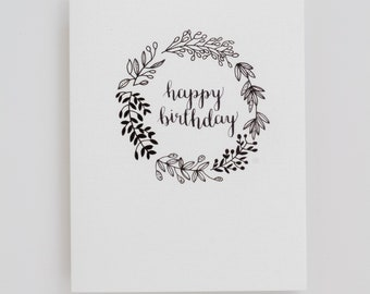 Happy Birthday Wreath - Floral Wreath - Black and White Card