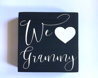 Custom We Heart Grammmy Handmade Wood Block, Mother's Day Gift, Mom, Grandma You Choose the Name