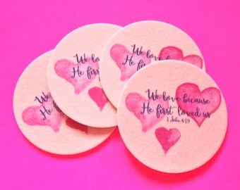 Bible verse coasters, We love because He first loved us, 4 Coasters, Absorbent Inspirational Coasters, Buy One = Clean Water
