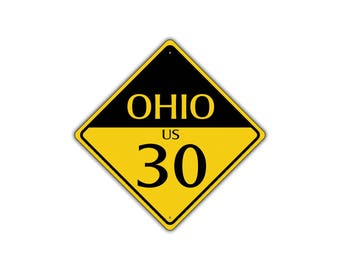 OHIO US ROUTE 30 Highway Interstate Metal Aluminum Road Novelty Sign 12x12
