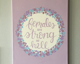 Females are Strong as Hell -Unbreakable Kimmy Schimdt, Light Purple/Lilac Decorative Canvas Painting 11x13in.