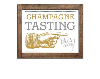 new! CHAMPAGNE tasting sign INSTANT DOWNLOAD directional