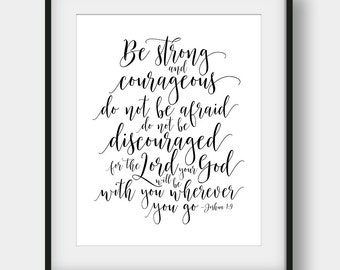 60% OFF Be Strong And Courageous Do Not Be Afraid, Joshua 1:9, Bible Verse Print, Christian Printable Art, Kids Room Decor, Scripture Print