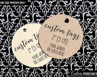 "30 custom tags round 2"", product tags, logo tags, wedding favor tags, candy bag tags, custom gift tag, personzalized favors, hang tag (T-88)"