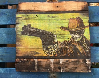 Quick Draw by David Lozeau Official wood art Day of the Dead Western Law Breakers