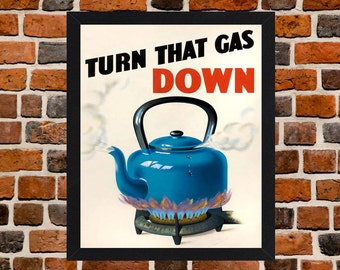 Framed Turn That Gas Down Second World War British Propaganda Poster A3 Size Mounted In Black Or White Frame