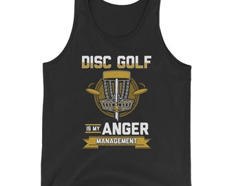 Funny Disc Golf Shirt Disc Golf is my Anger Management